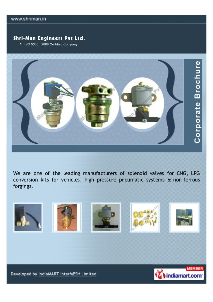 We are one of the leading manufacturers of solenoid valves for CNG, LPGconversion kits for vehicles, high pressure pneumat...