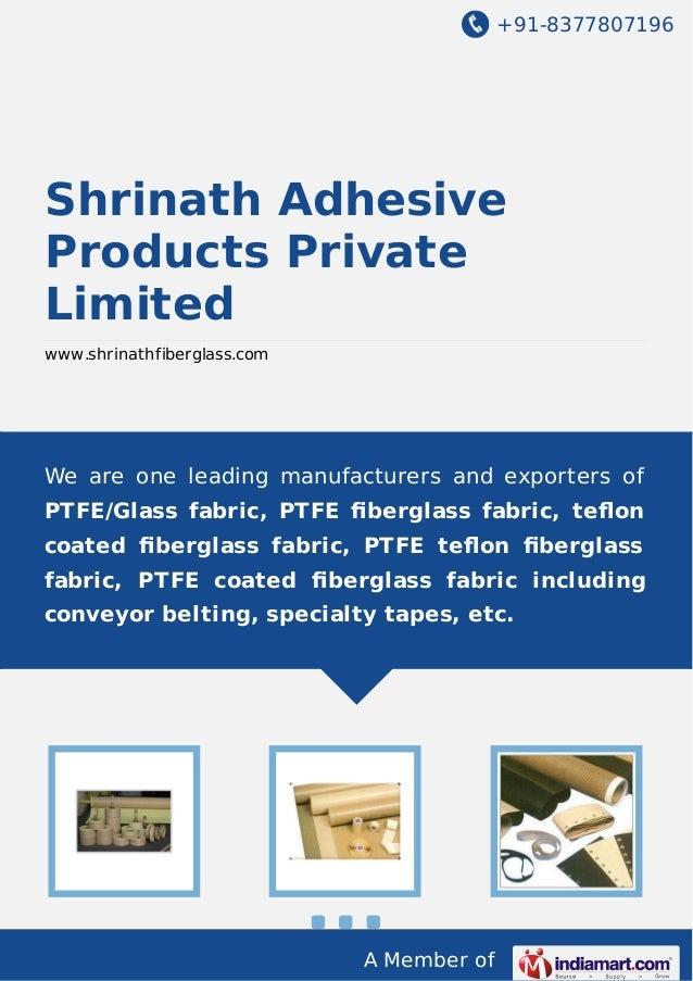 +91-8377807196 A Member of Shrinath Adhesive Products Private Limited www.shrinathfiberglass.com We are one leading manufa...