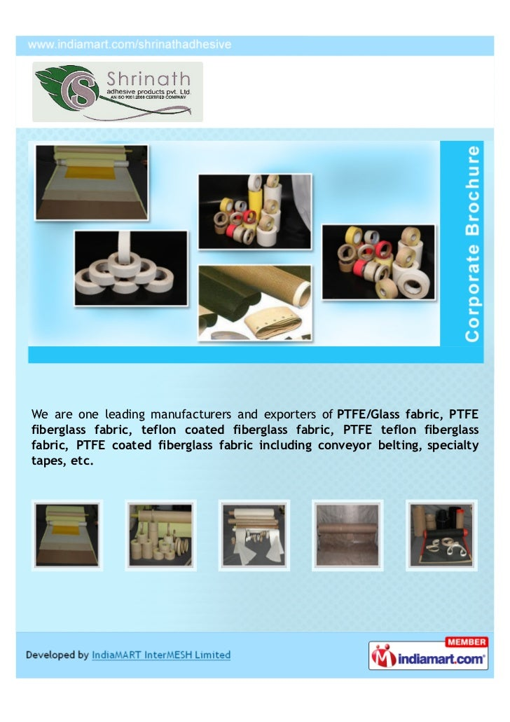We are one leading manufacturers and exporters of PTFE/Glass fabric, PTFEfiberglass fabric, teflon coated fiberglass fabri...