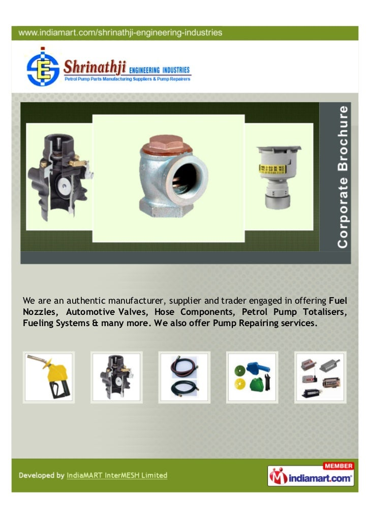 We are an authentic manufacturer, supplier and trader engaged in offering FuelNozzles, Automotive Valves, Hose Components,...