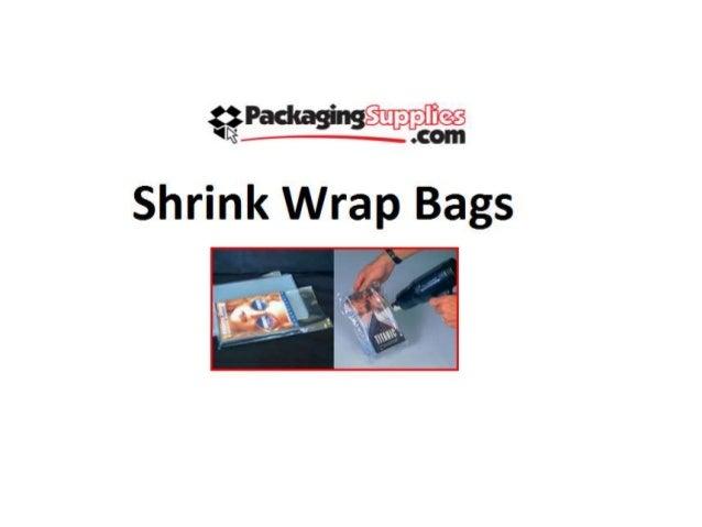 Shrink Wrap bags