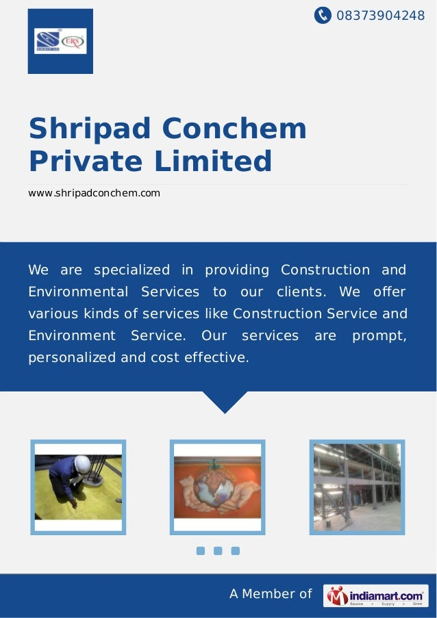 08373904248 A Member of Shripad Conchem Private Limited www.shripadconchem.com We are specialized in providing Constructio...