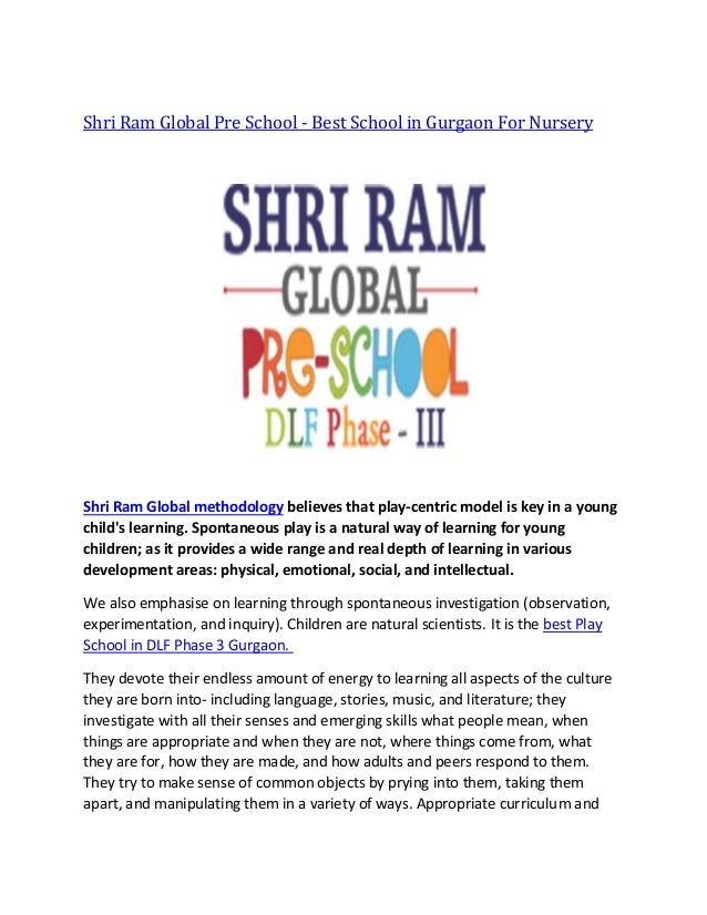 Shri Ram Global Pre School - Best School in Gurgaon For Nursery Shri Ram Global methodology believes that play-centric mod...