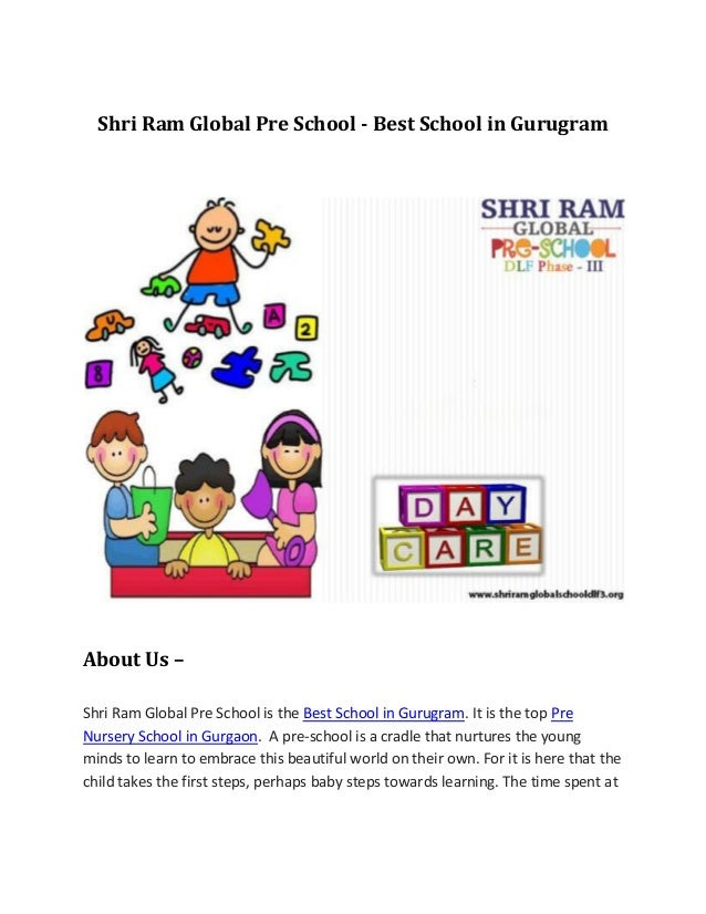 Shri Ram Global Pre School - Best School in Gurugram About Us – Shri Ram Global Pre School is the Best School in Gurugram....