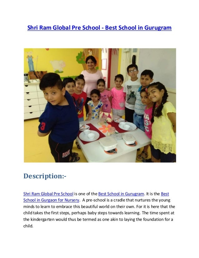 Shri Ram Global Pre School - Best School in Gurugram Description:- Shri Ram Global Pre School is one of the Best School in...