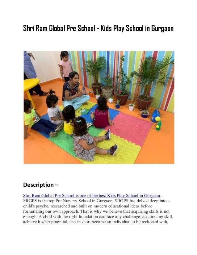 Shri Ram Global Pre School - Kids Play School in Gurgaon Description – Shri Ram Global Pre School is one of the best Kids ...