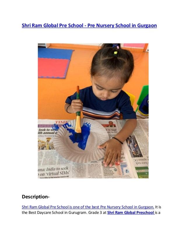 Shri Ram Global Pre School - Pre Nursery School in Gurgaon Description- Shri Ram Global Pre School is one of the best Pre ...