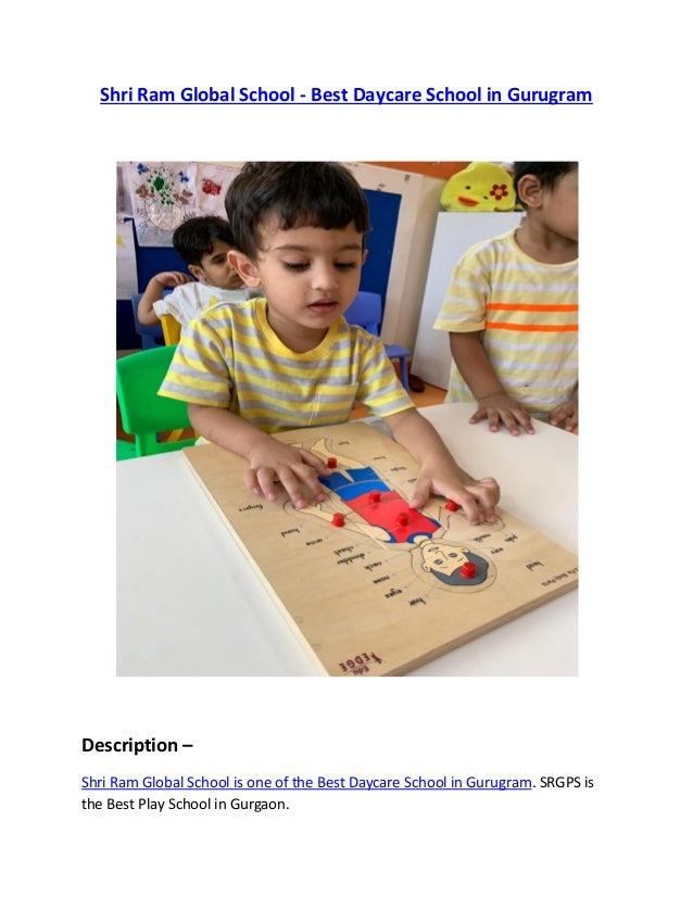 Shri Ram Global School - Best Daycare School in Gurugram Description – Shri Ram Global School is one of the Best Daycare S...