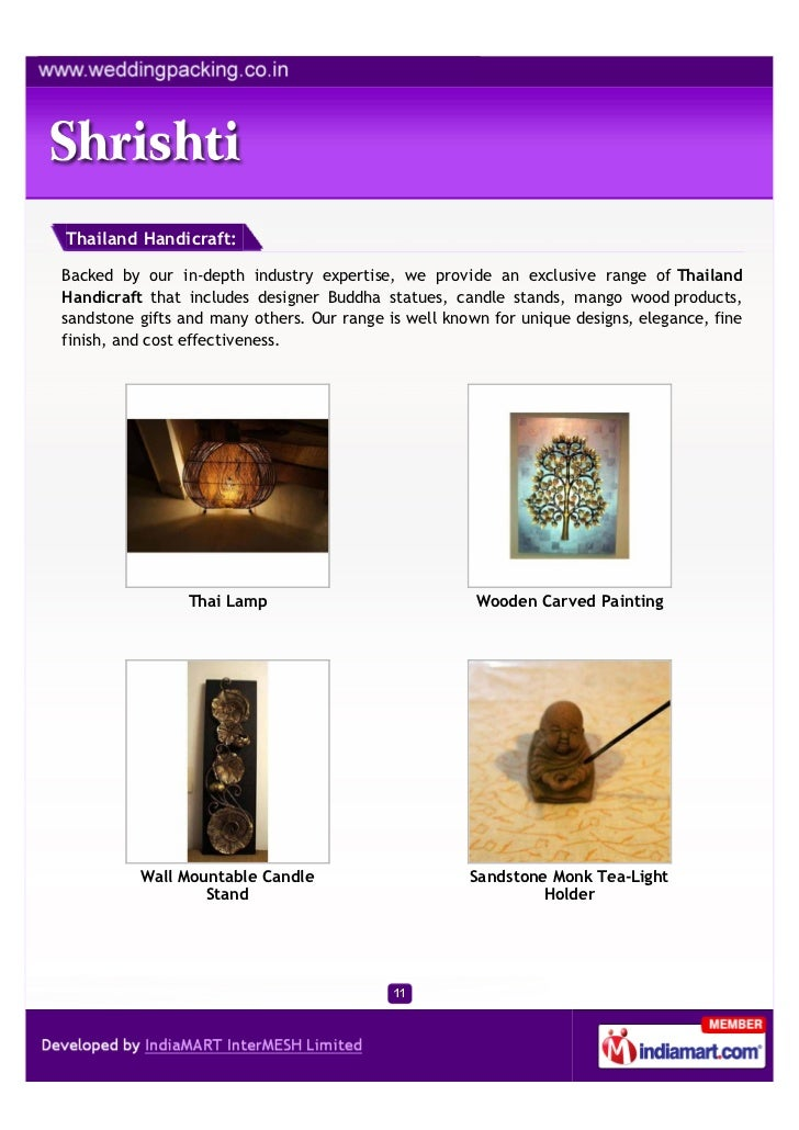 Thailand Handicraft:Backed by our in-depth industry expertise, we provide an exclusive range of ThailandHandicraft that in...