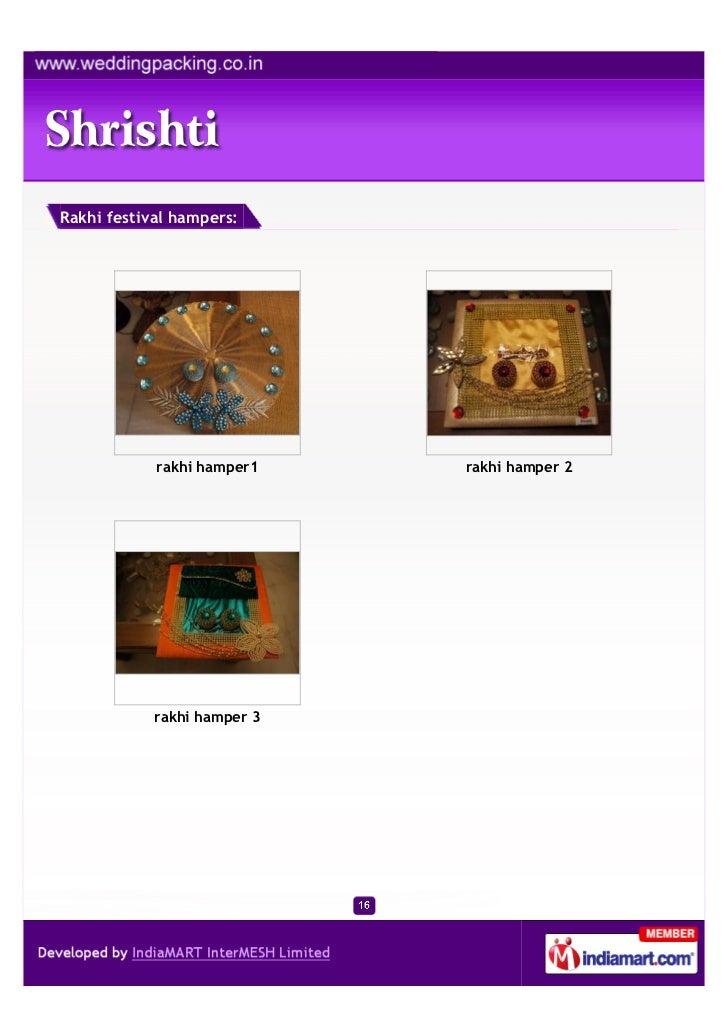 Rakhi festival hampers:            rakhi hamper1    rakhi hamper 2            rakhi hamper 3