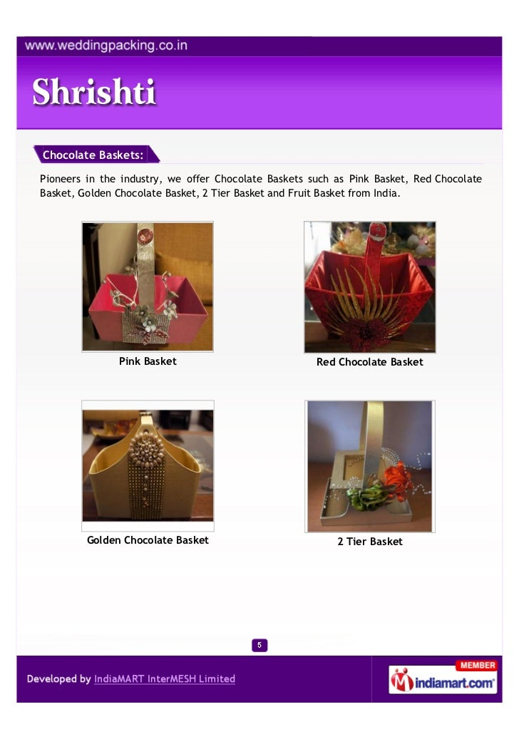 Chocolate Baskets:Pioneers in the industry, we offer Chocolate Baskets such as Pink Basket, Red ChocolateBasket, Golden Ch...