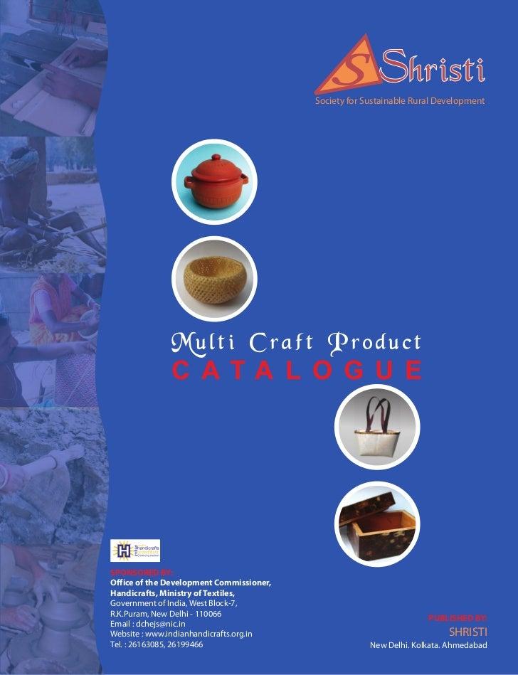 Shristi                                          Society for Sustainable Rural Development              Multi Craft Produc...