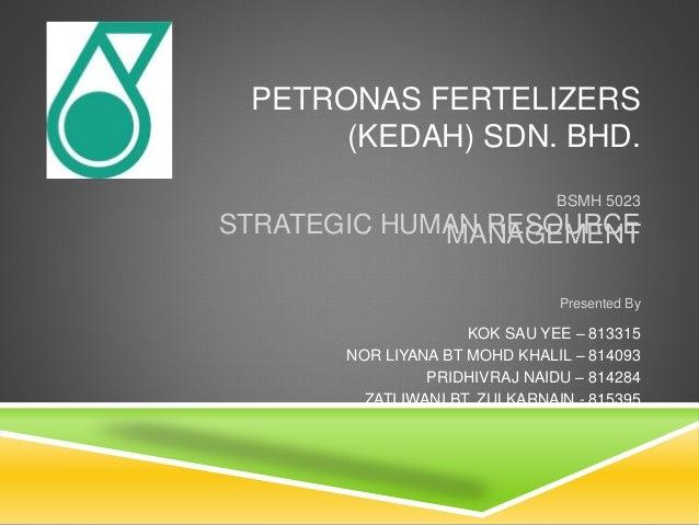 PETRONAS FERTILIZERS SDN BHD SHRM ~ Backofen Sdn Bhd
