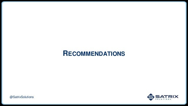 RECOMMENDATIONS @SatrixSolutions