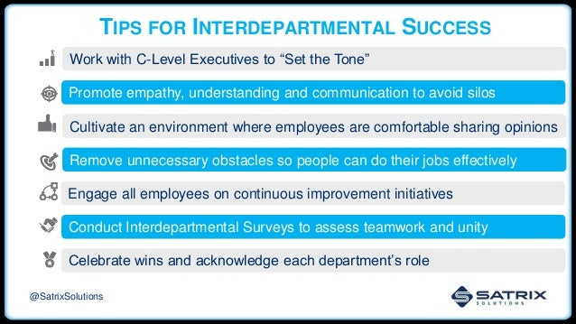 """TIPS FOR INTERDEPARTMENTAL SUCCESS Work with C-Level Executives to """"Set the Tone"""" Promote empathy, understanding and commu..."""