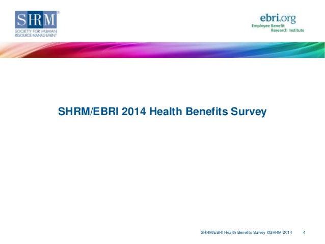 SHRM/EBRI 2014 Health Benefits Survey