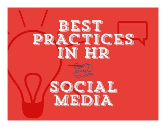 Best Practices in HR and Social Media