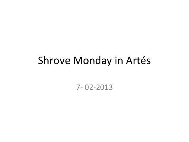 Shrove Monday in Artés       7- 02-2013