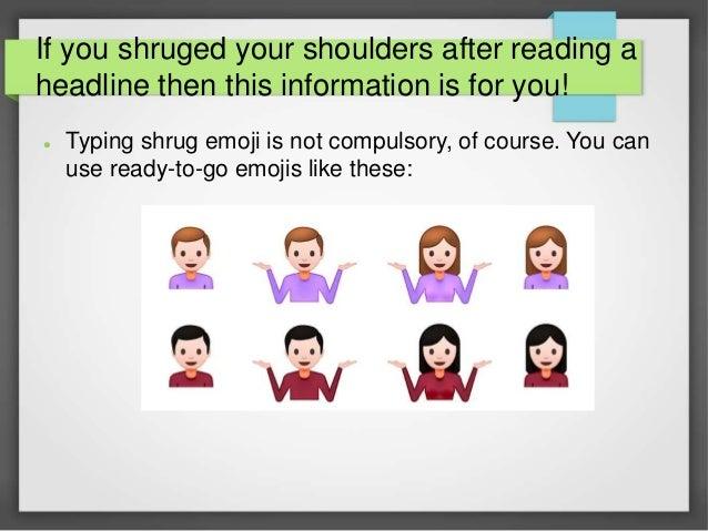 How To Type Shrug Emoji