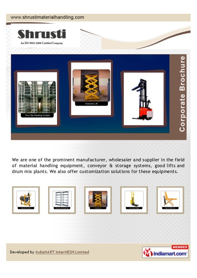 We are one of the prominent manufacturer, wholesaler and supplier in the fieldof material handling equipment, conveyor & s...
