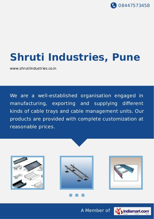 08447573458 A Member of Shruti Industries, Pune www.shrutiindustries.co.in We are a well-established organisation engaged ...