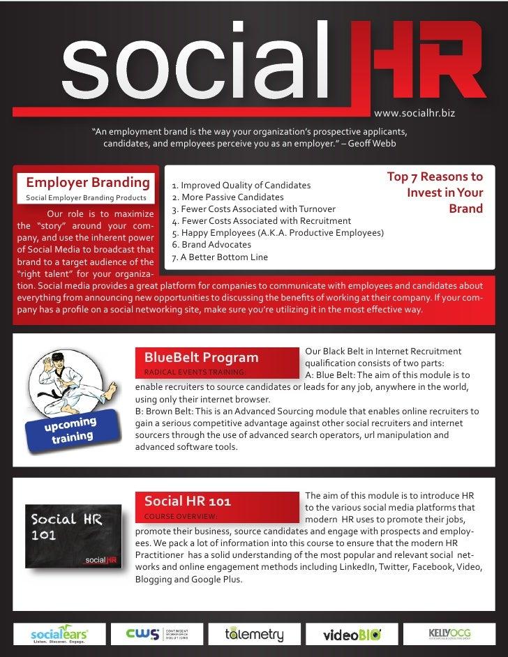 "www.socialhr.biz                    ""An employment brand is the way your organization's prospective applicants,           ..."