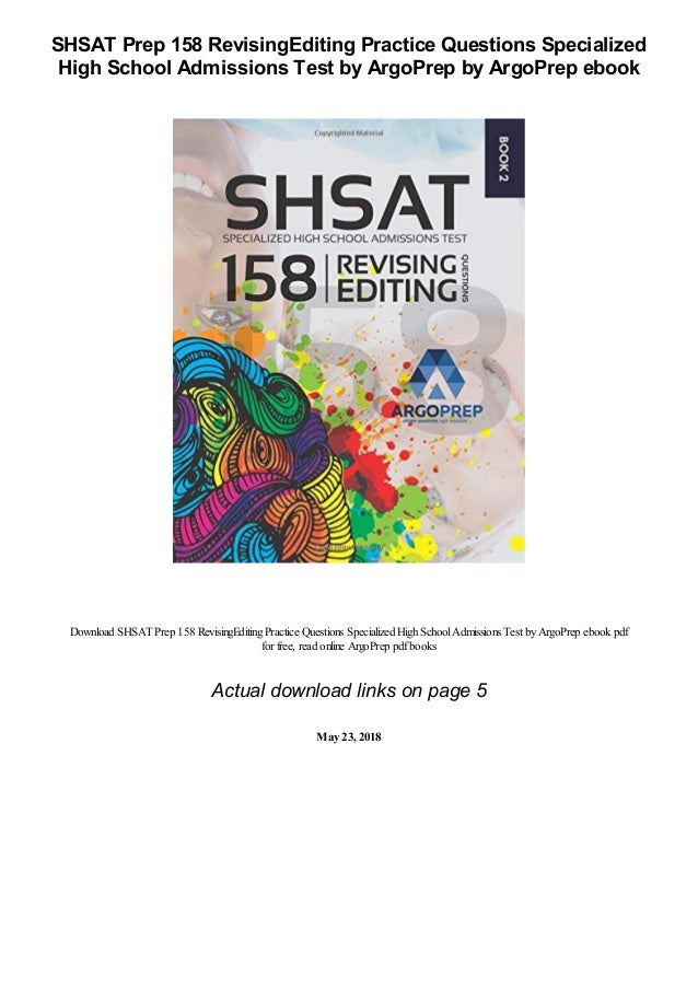 SHSAT Prep 158 RevisingEditing Practice Questions Specialized High School Admissions Test by ArgoPrep by ArgoPrep ebook Do...