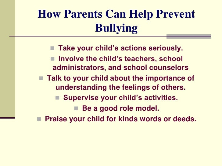 the importance of parental intervention to prevent bullying Nasp breadcrumb principal leadership magazine, vol 4, number 1, september 2003 counseling 101 column bullying prevention and intervention even if you aren't receiving complaints, bullying is occurring in your school.