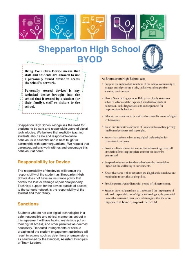 Shepparton High School BYOD Bring Your Own Device means that staff and students are allowed to use a personally owned devi...