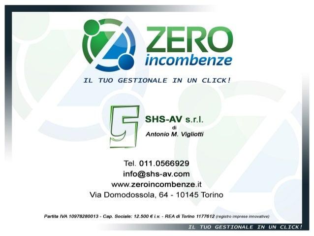 Zero Incombenze, Il tuo gestionale in un click!
