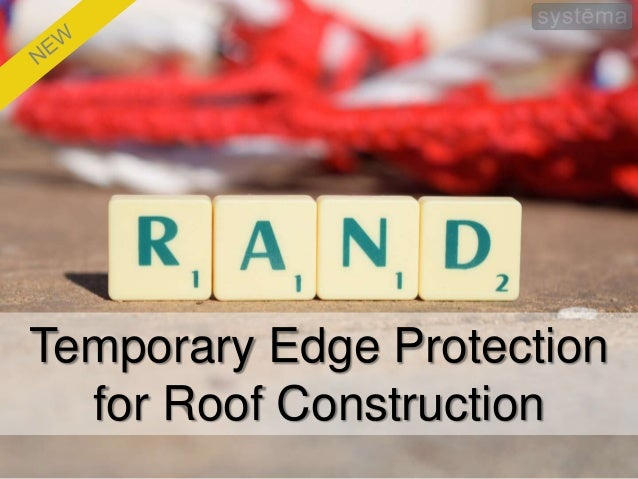 Temporary Edge Protection for Roof Construction