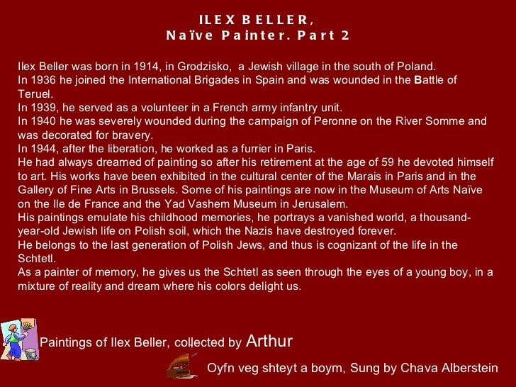 Oyfn veg shteyt a boym, Sung by Chava Alberstein Ilex Beller was born in 1914, in Grodzisko,  a Jewish village in the sout...