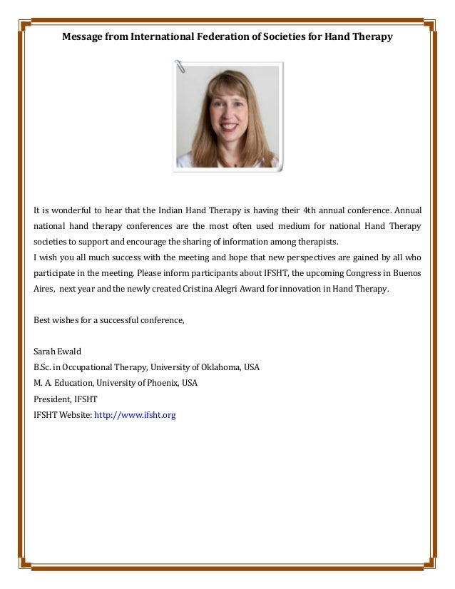 Message from International Federation of Societies for Hand Therapy It is wonderful to hear that the Indian Hand Therapy i...