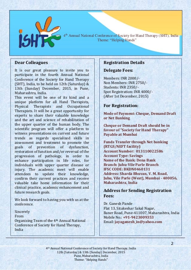 2 4th Annual National Conference of Society for Hand Therapy, India 12th (Saturday) & 13th (Sunday) December, 2015 Pune, M...