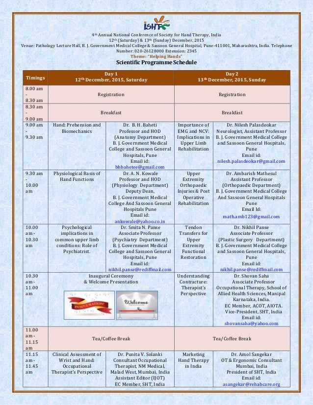 4th Annual National Conference of Society for Hand Therapy, India 12th (Saturday) & 13th (Sunday) December, 2015 Venue: Pa...