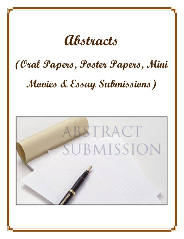 Abstracts (Oral Papers, Poster Papers, Mini Movies & Essay Submissions)