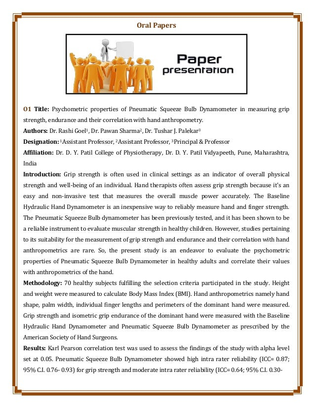 Oral Papers O1 Title: Psychometric properties of Pneumatic Squeeze Bulb Dynamometer in measuring grip strength, endurance ...