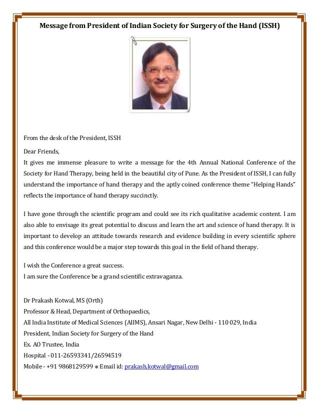Message from President of Indian Society for Surgery of the Hand (ISSH) From the desk of the President, ISSH Dear Friends,...