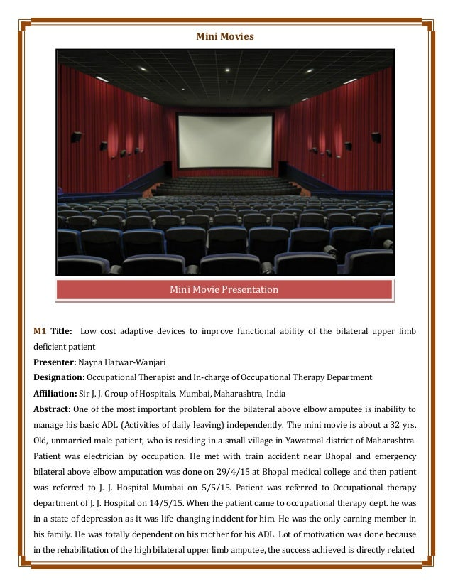 Mini Movies M1 Title: Low cost adaptive devices to improve functional ability of the bilateral upper limb deficient patien...