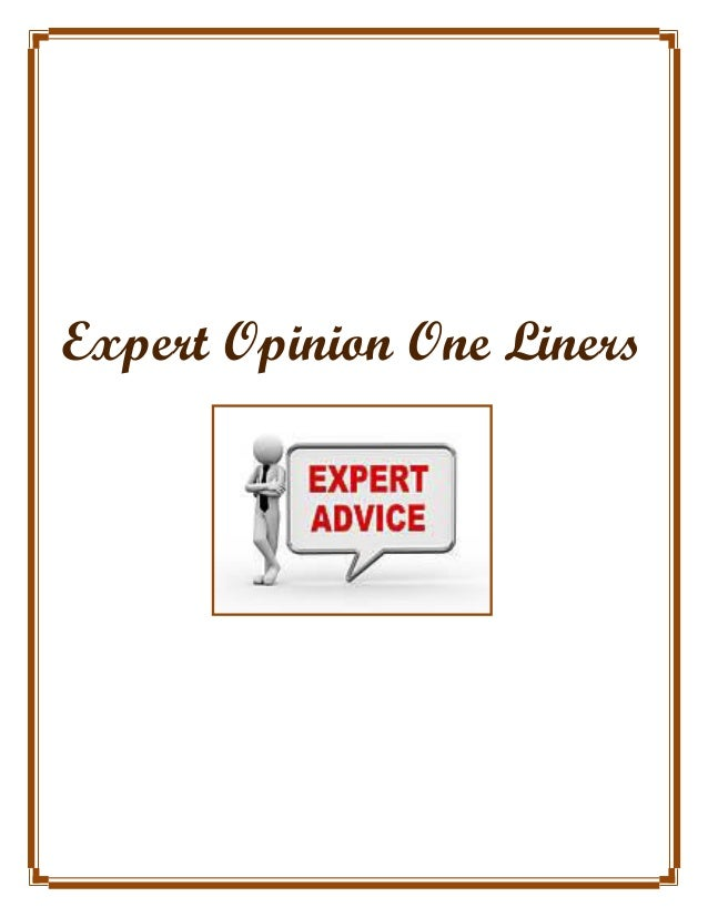 Expert Opinion One Liners