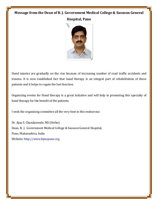 Message from the Dean of B. J. Government Medical College & Sassoon General Hospital, Pune Hand injuries are gradually on ...