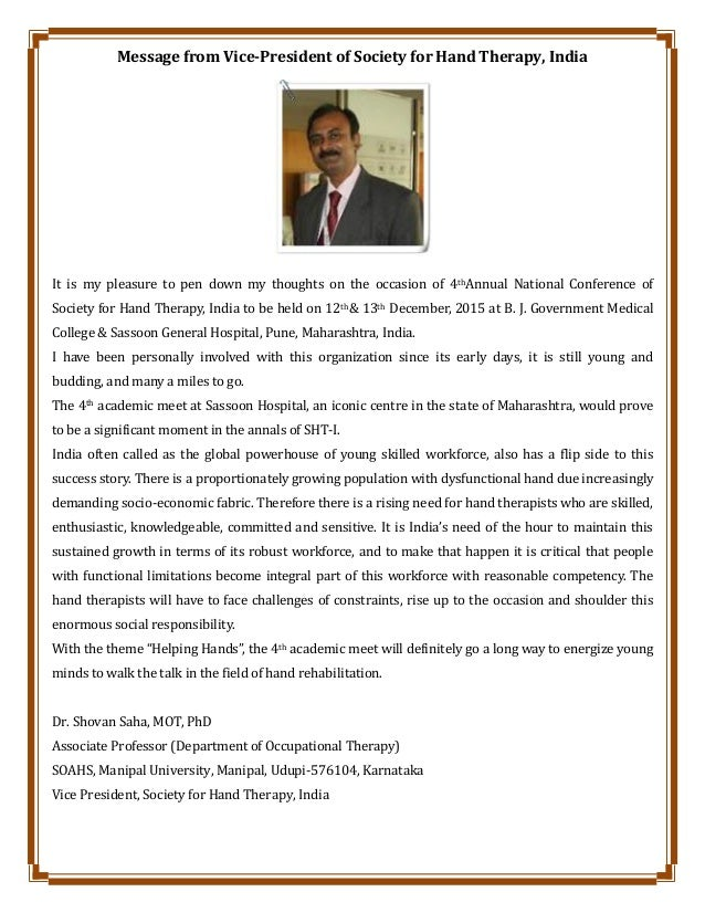 Message from Vice-President of Society for Hand Therapy, India It is my pleasure to pen down my thoughts on the occasion o...