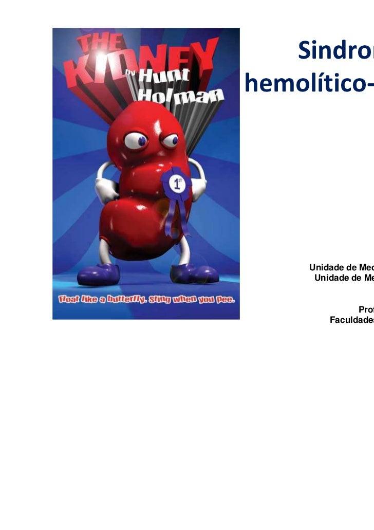 Sindromehemolítico-urêmica                       Antonio Souto                    acasouto@bol.com.br                     ...