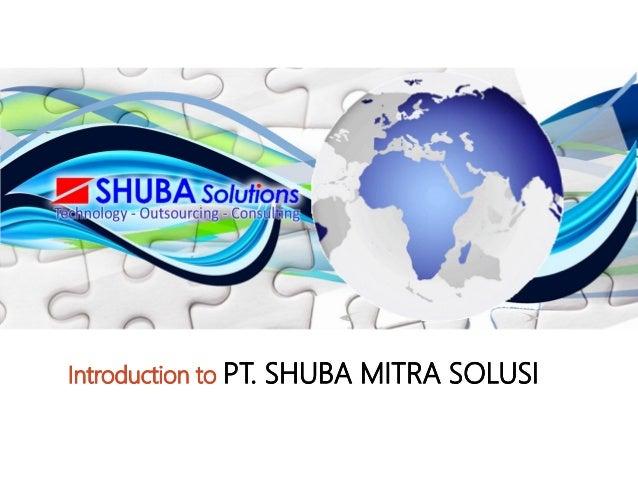 Introduction to PPTT.. SSHHUUBBAA MMIITTRRAA SSOOLLUUSSII