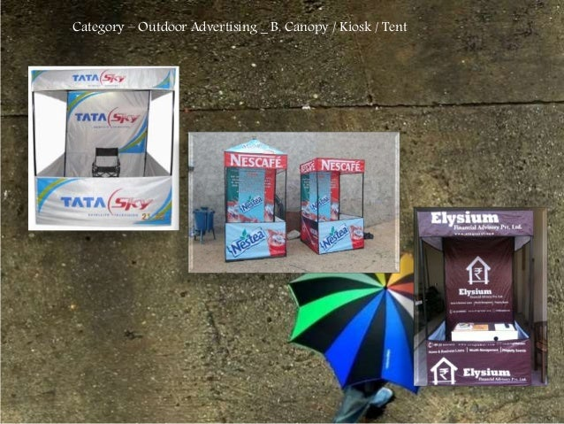 Category – Outdoor Advertising _ B. Canopy / Kiosk / Tent