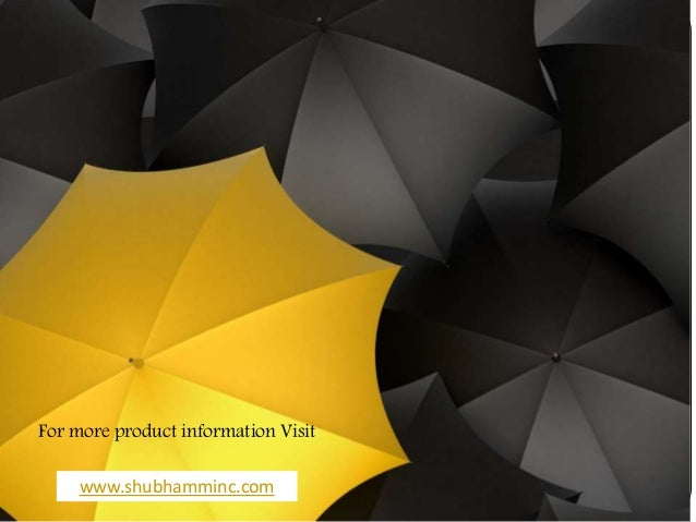 For more product information Visit www.shubhamminc.com