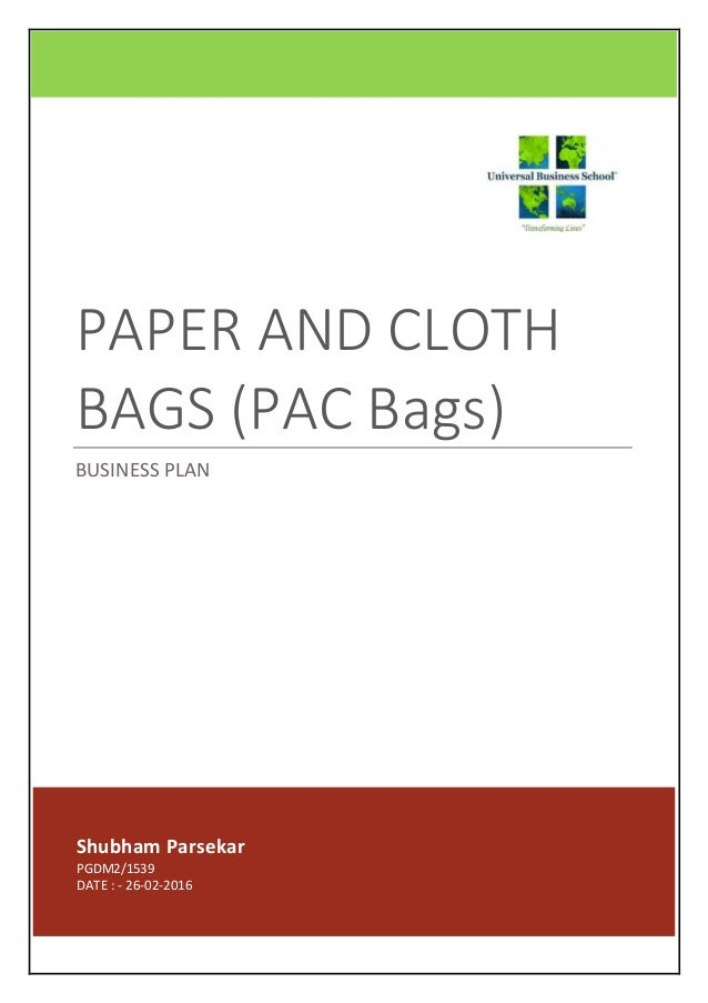 620d184d9fba business plan - paper and cloth bags manufacturing (PAC BAGS)
