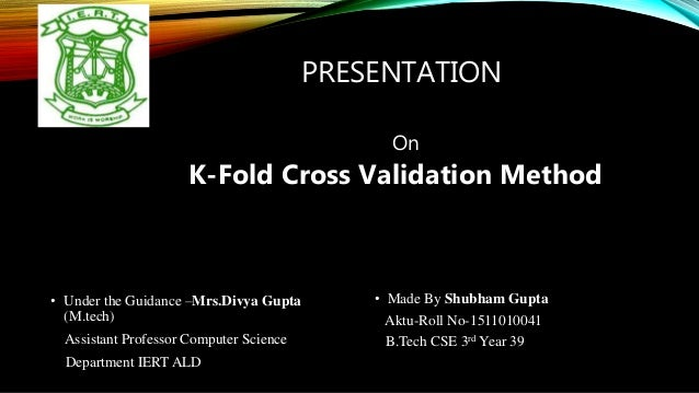 K-Folds Cross Validation Method