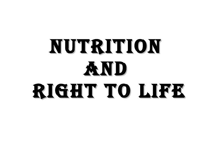 NUTRITION  AND  right to life