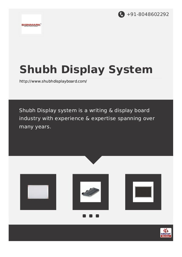 +91-8048602292 Shubh Display System http://www.shubhdisplayboard.com/ Shubh Display system is a writing & display board in...
